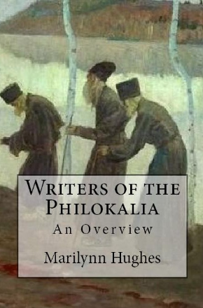 Writers of the Philokalia (The Overview Series), By Marilynn Hughes